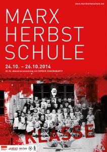 24.-26.10.14 – 7.Marx Herbstschule zum Thema Klasse