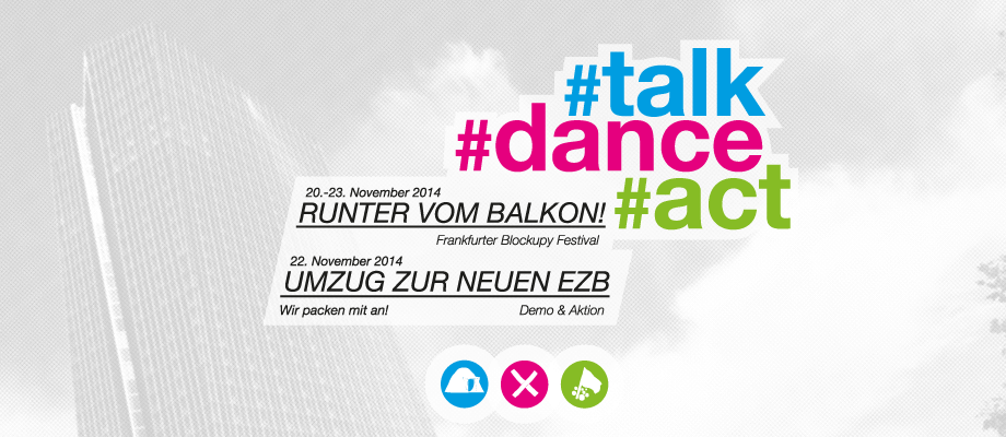 20.-23.11.14 – #talk #dance #act –  Frankfurter Blockupy Festival
