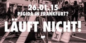 26.05.15 – Pegida in Frankfurt? Läuft nicht!