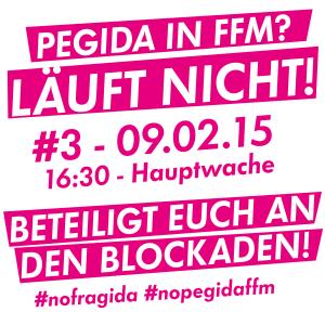 09.02.15 –  Pegida in Frankfurt? Läuft nicht!