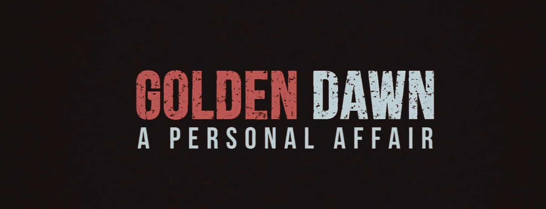 15.04.16 – Golden Down: a personal affair – Filmvorführung & Diskussion